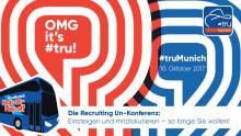 #truMunich - die Zweite: Die Recruiting Un-Konferenz von HR-Experten für HR-Experten erneut zu Gast bei CareerBuilder