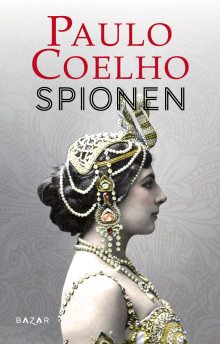 Nu släpps Paulo Coelhos nya roman om Mata Hari!