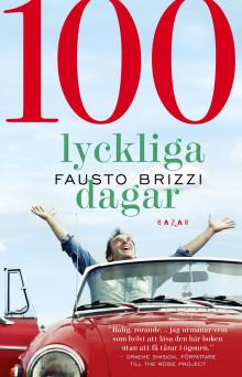 100 lyckliga dagar - ett italienskt lyckopiller!