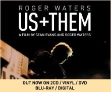 Roger Waters 'Us + Them' ude i dag!