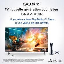 Sony offre des codes promotionnels valables sur le PlayStation® Store  pour l'achat de téléviseurs  BRAVIA XR éligibles