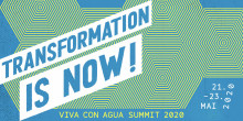 Transformation is NOW - Der Viva con Agua Summit
