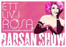 "Babsan show  ""Ett liv i Rosa"" på Rival i Stockholm 9 mars"