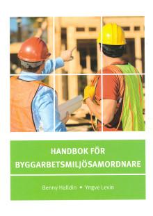 Byggherrens ansvar för arbetsmiljön