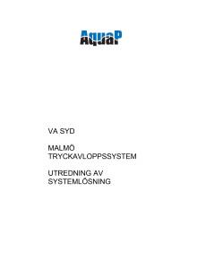 Del 2. Utredning av alternativet ett nytt tryckavloppssystem (Envidan)