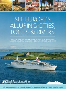 'See Europe's Alluring Cities, Lochs & Rivers' with  Fred. Olsen Cruise Lines in 2016
