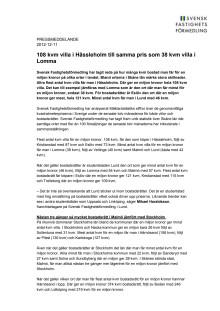 Pressmeddelande: 108 kvm villa i Hässleholm till samma pris som 38 kvm villa i Lomma