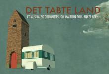 Rejs til Det tabte land: Tredobbelt Reumert-vinder iscenesætter den største forestilling i Vendsyssel Teaters historie