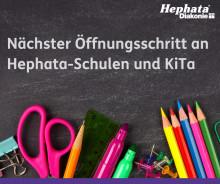 Hephata-Schulen und KiTa setzen nächsten Öffnungsschritt um, mahnen aber zu Vorsicht