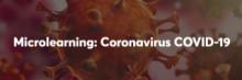 Microlearning Coronavirus: Für Ihre Belegschaft kostenfrei!