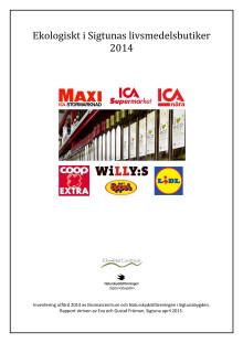Ekologiskt i Sigtunas livsmedelsbutiker 2014