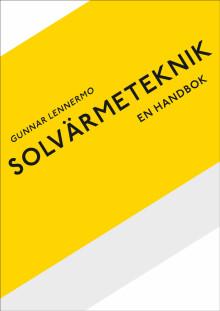 Ny bok om att ta tillvara solvärme – solen som förnybar energikälla