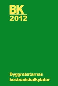 Dags för uppdatering:  Byggmästarnas kostnadskalkylator 2012 är här