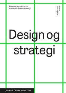 Velkommen til boklansering 20.9. kl. 17: Design og strategi, Cappelen Damm