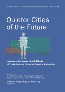 Quieter cities of the future, Lessening the severe health effects of traffic noise in cities by emission reductions
