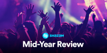 Shazam's Mid-year Review: The Most Popular Songs & Artists Of 2018 - So Far