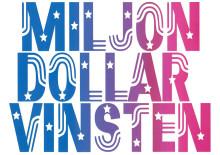 Miljondollarvinsten – sommarteater på Katrinetorp