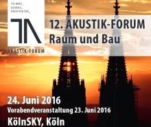 12. Akustik-Forum Raum und Bau