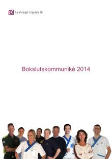 Bokslutskommuniké Landstinget i Uppsala län 2014