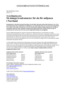 Ny kartläggning visar: Så många kvadratmeter får du för miljonen  i Norrland