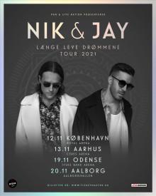 """NIK & JAY """"LÆNGE LEVE DRØMMENE TOUR 2020"""" UDSKYDES TIL 2021"""