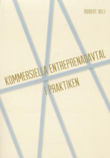 Entreprenadjuridiken ur ett praktiskt perspektiv – ny bok