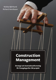 Construction Management, CM, för byggprojekt