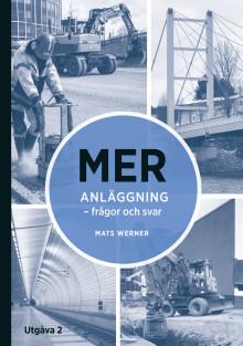 Ny bok besvarar frågor kring Mät- och Ersättningsregler för Anläggningsarbeten