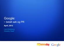 Betalt søk og PR, av Lars Bratsberg, Industry Head i Google Norge