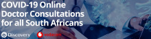 Free online COVID-19 screening and consultations available to all South Africans through Discovery and Vodacom partnership