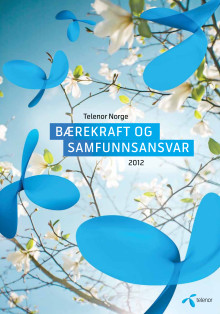 Telenor Norge - Bærekraft og samfunnsansvar 2012