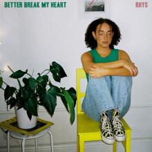 """Rhys är tillbaka! Ny singel """"Better Break My Heart"""" släpps 12 juni"""