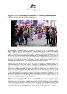 Pressemitteilung: It's GLOW-Time – 12.000 Besucher und Launch der dm-exklusiven Kooperationsmarke MOЙ von Stefanie Giesinger auf der GLOW by dm