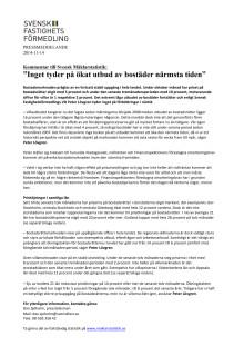 """Kommentar till Svensk Mäklarstatistik: """"Inget tyder på ökat utbud av bostäder närmsta tiden"""""""