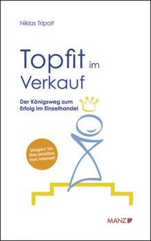 """Neu bei MANZ: """"Topfit im Verkauf"""" von Niklas Tripolt"""