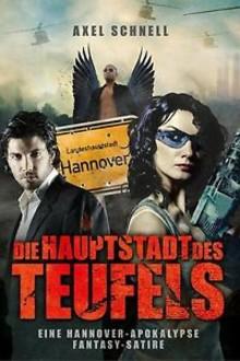 Schräg, böse, skurril: Hannover - Die Hauptstadt des Teufels