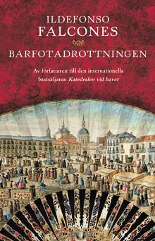 """Mästerberättaren bakom """"Katedralen vid havet"""" är tillbaka med en berättelse om romernas Spanien  på 1700-talet"""