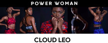 Cloud Leo - Power Woman Newest Exclusive Collection