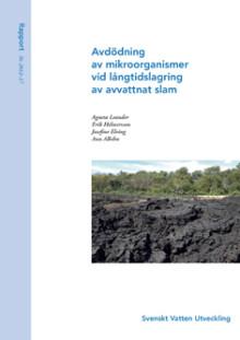 SVU-rapport 2012-17: Avdödning av indikatororganismer vid långtidslagring av avvattnat slam