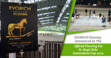 EVORICH Flooring Announced As The Official Flooring For St. Regis Polo Generations Cup 2019