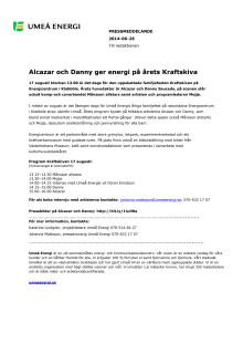 Alcazar och Danny ger energi på årets Kraftskiva
