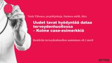 Tuula Tiihonen: Uudet tavat hyödyntää dataa terveydenhuollossa – Kolme case-esimerkkiä