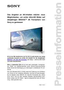 """Pressemitteilung """"Das Angebot an 4K-Inhalten wächst: neue Möglichkeiten, um echte Ultra-HD Bilder auf diesjährigen BRAVIA™ 4K Fernsehern von Sony zu geniessen"""""""