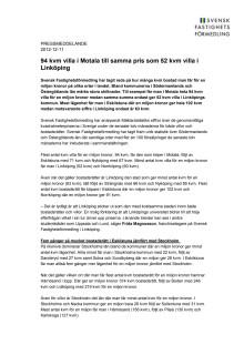 Pressmeddelande: 94 kvm villa i Motala till samma pris som 52 kvm villa i Linköping