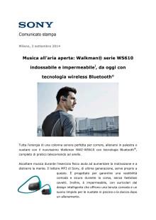Musica all'aria aperta: Walkman® serie WS610 indossabile e impermeabile*, da oggi con tecnologia wireless Bluetooth®