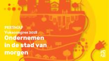 """Persmap Vokacongres 2018 """"Ondernemen in de stad van morgen"""""""