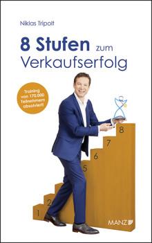 """Neu bei MANZ: """"8 Stufen zum Verkaufserfolg"""" von Niklas Tripolt"""