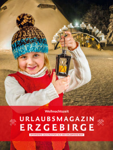 Urlaubsmagazin - Weihnachtszeit im Erzgebirge