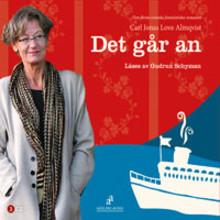 Anna recenserar: Det går an av Carl Jonas Love Almqvist