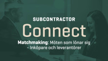 Elmia Subcontractor Connect- matchmaking